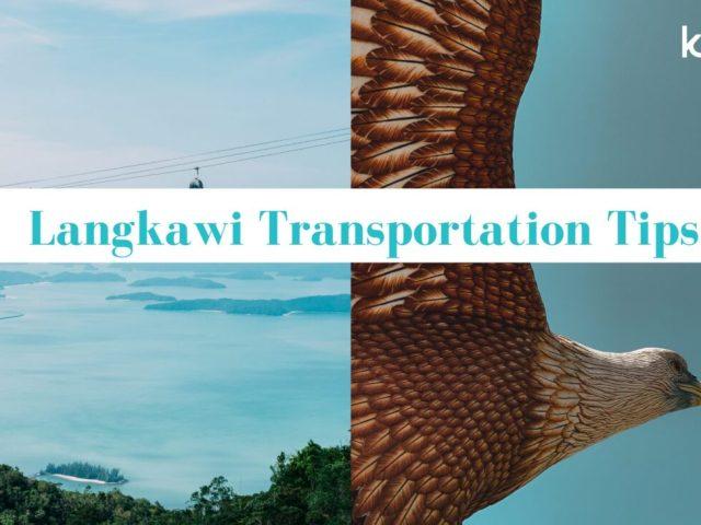 Pulau Langkawi Transportation Tips – Plane, Ferry and Train