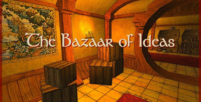 Update : The Bazaar of Ideas (August 2019)