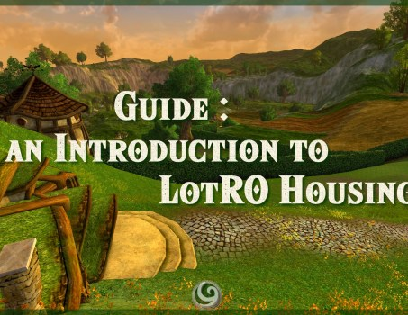 Guide : An Introduction to LotRO Housing