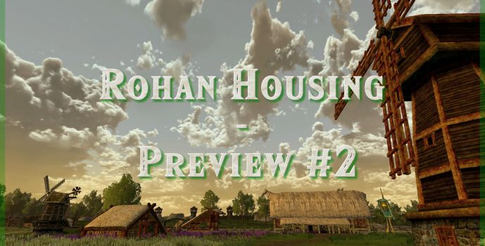 Rohan Housing Preview #2