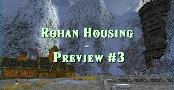 Rohan Housing Preview #3