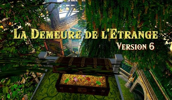 """Contest : """"La Demeure de l'Étrange VI"""""""