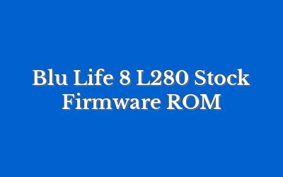 Blu Life 8 L280