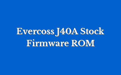 Evercoss J40A