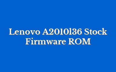 Lenovo A2010l36