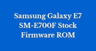 Samsung Galaxy E7 SM-E700F