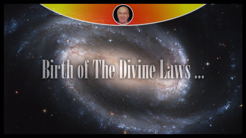 Birth of The Divine Laws