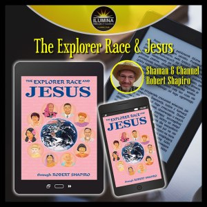 The Explorer Race and Jesus