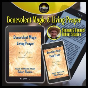 Benevolent Magic and Living Prayer, Kindle Edition