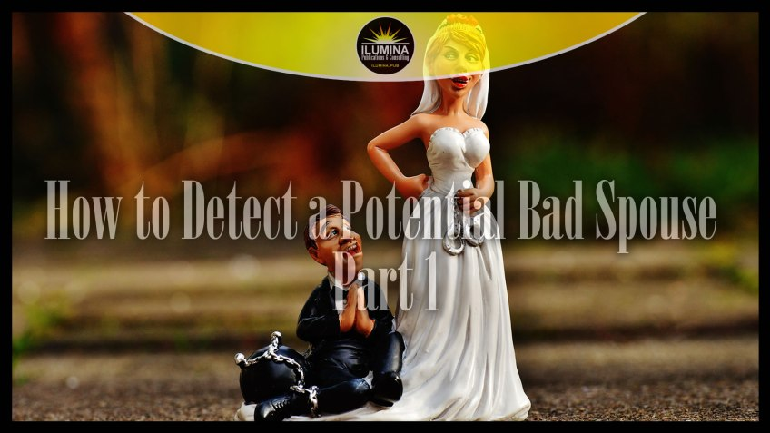 How to Detect a Potential Bad Spouse