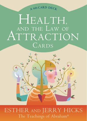 Health & The Law of Attraction Cards by Abraham-Hicks