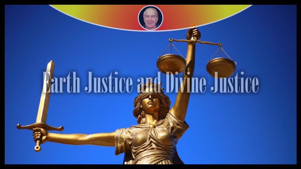 Earth Justice and Divine Justice