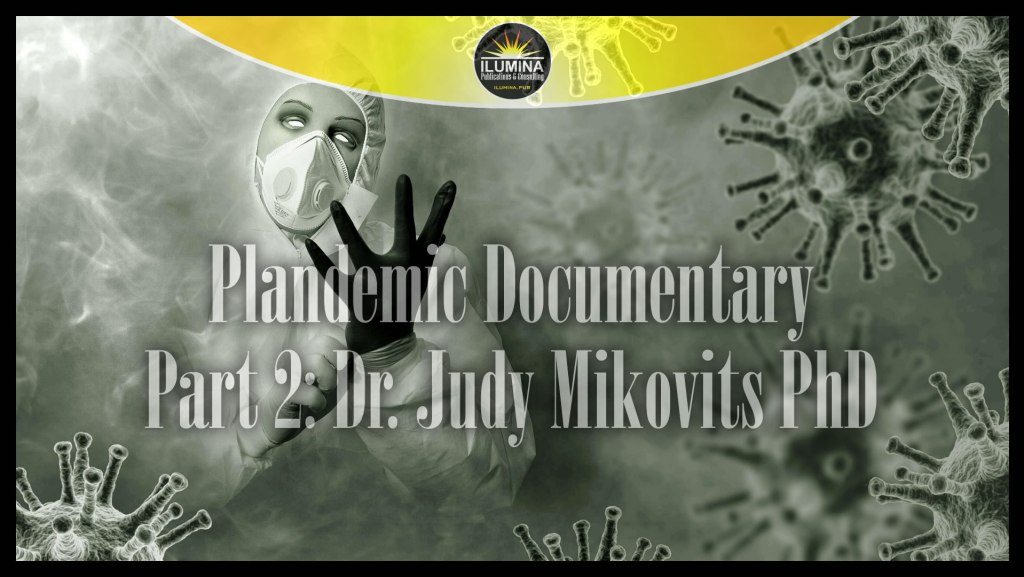 Plandemic Documentary Part 2