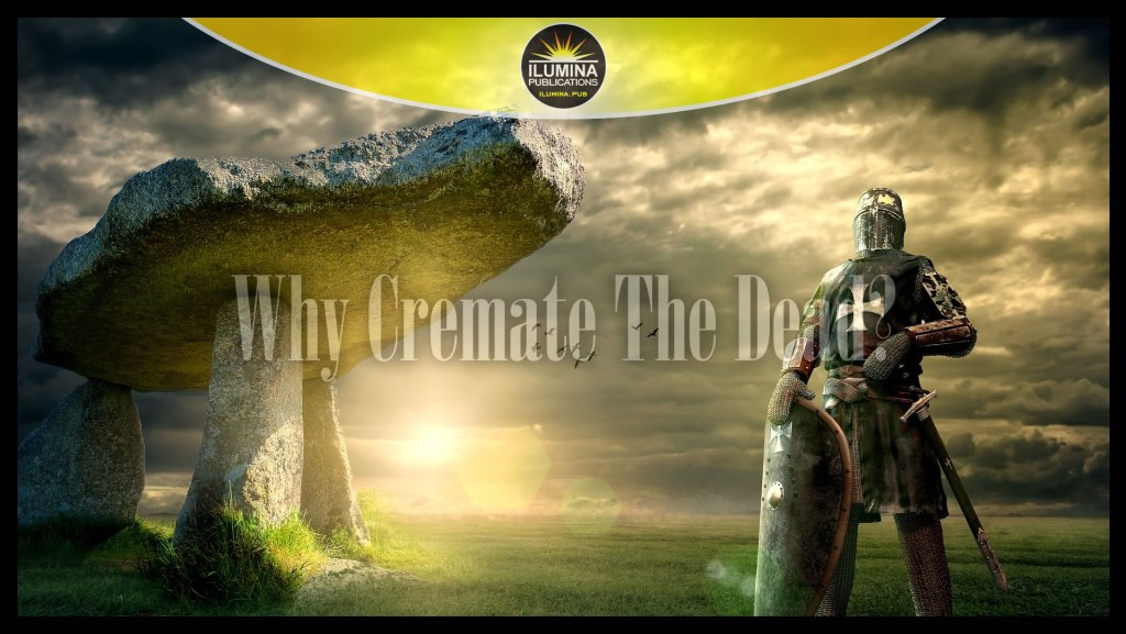 Why Would Early Man Cremate Their Dead?