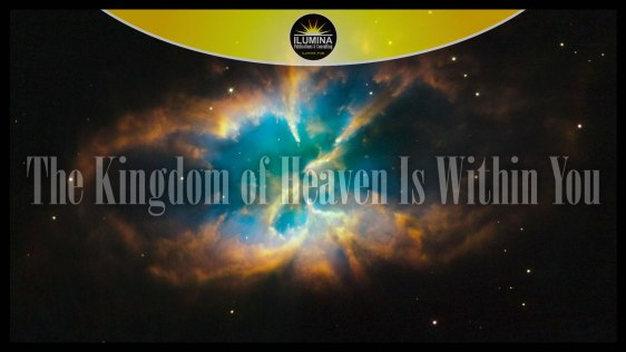 The Kingdom of Heaven Is Within You