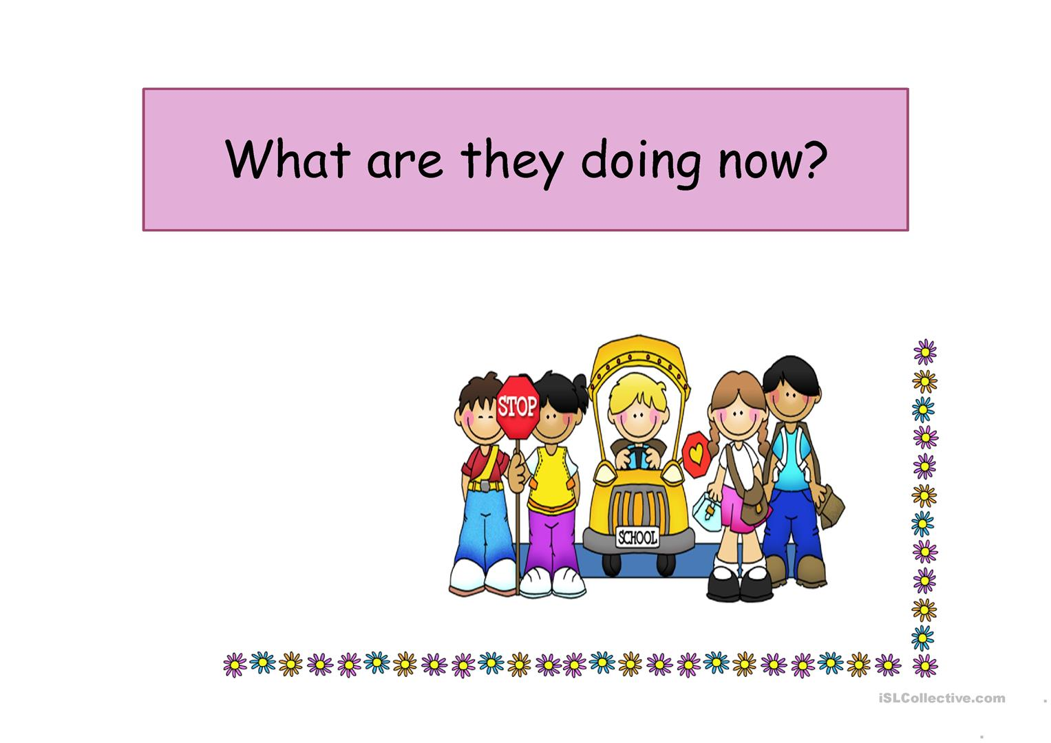 What Are They Doing Now Ppt Worksheet