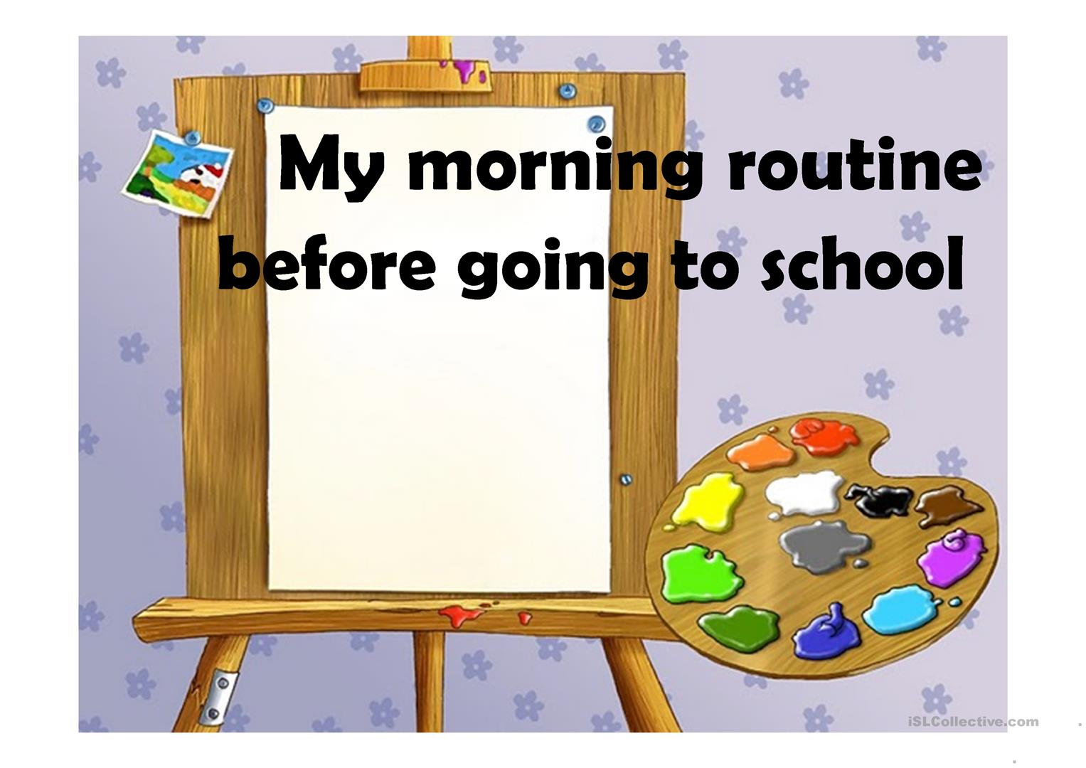 My Morning Routine Before Going To School Worksheet