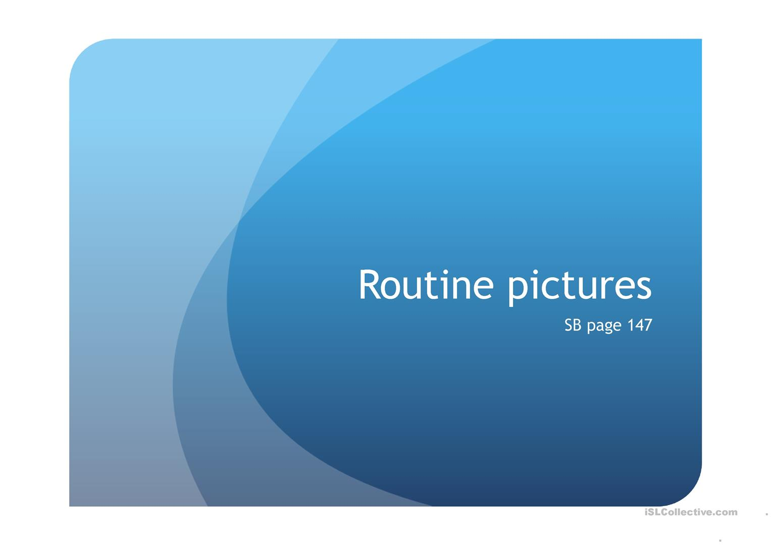 Routine 3rd Person Speaking Pictures First Then Finally