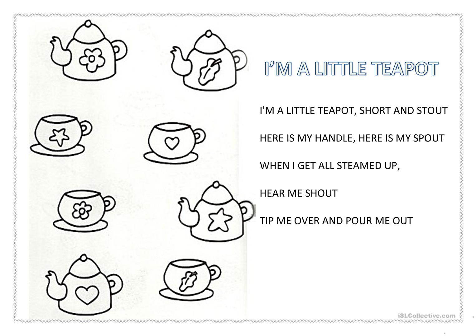 I M A Little Tea Pot Worksheet