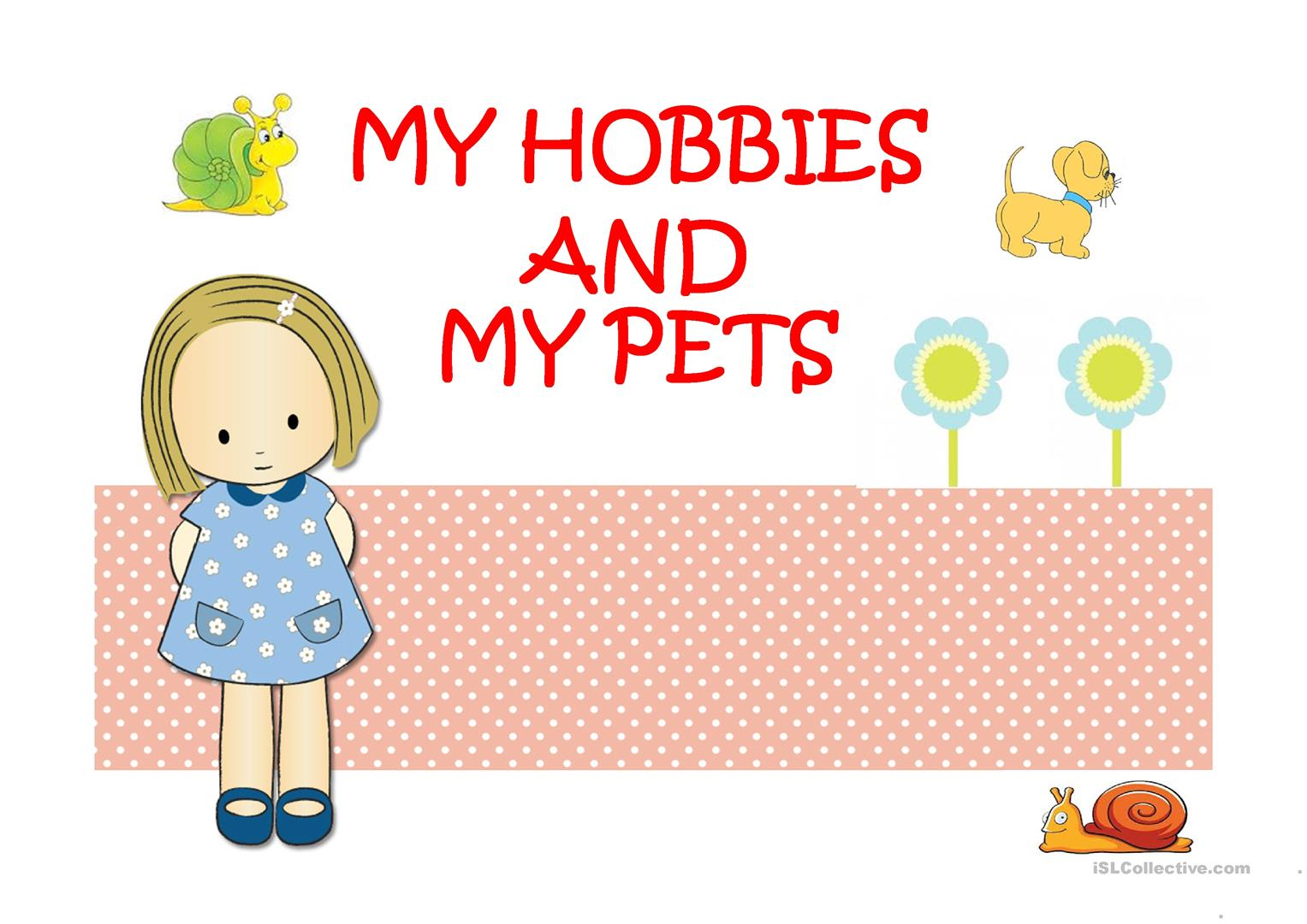 My Hobbies And My Pets Worksheet