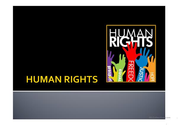 Human Rights - English ESL Powerpoints for distance learning and physical classrooms