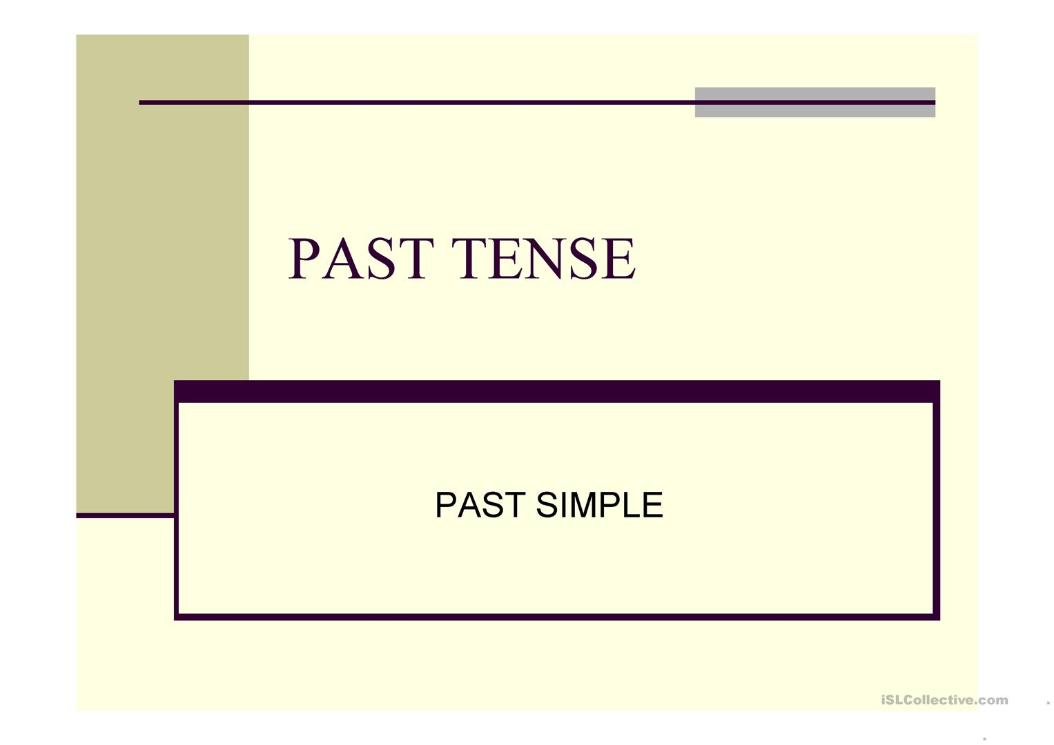 Past Simple Tense Pp Presentation Worksheet