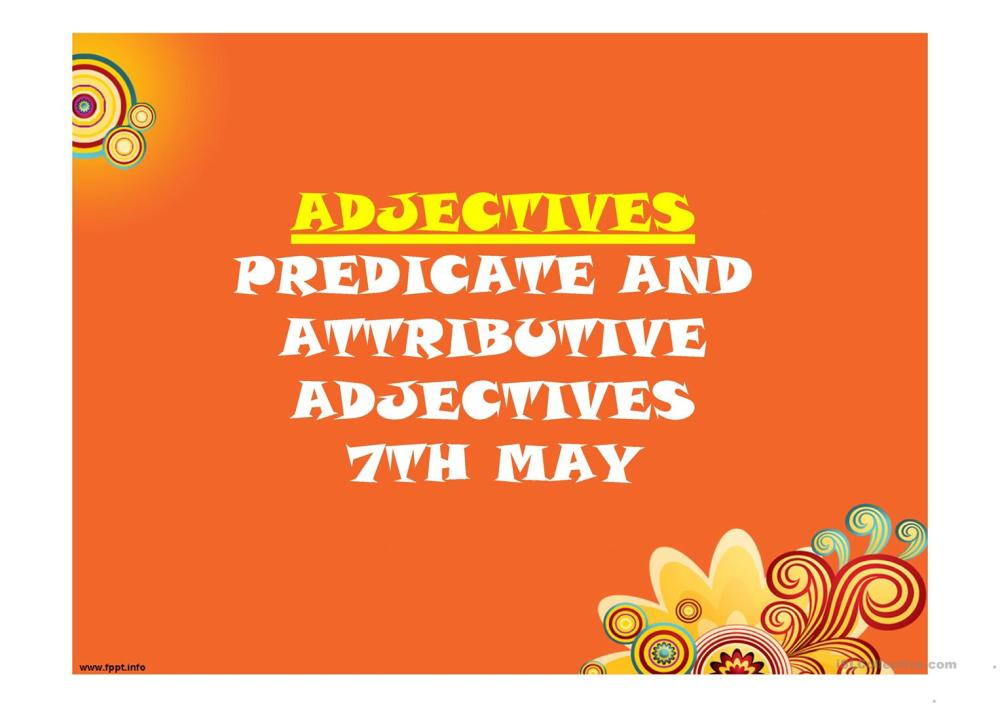 medium resolution of ADJECTIVES: PREDICATE AND ATTRIBUTIVE ADJECTIVES - English ESL Powerpoints  for distance learning and physical classrooms