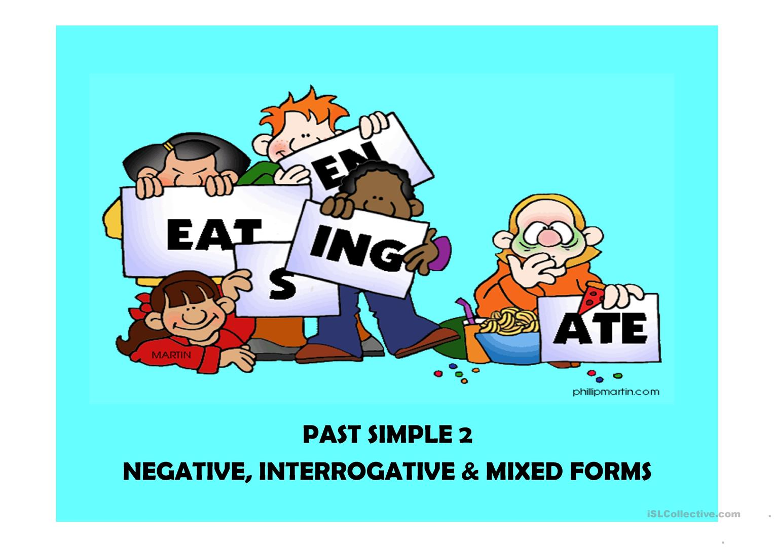 Past Simple 2 2 Negative Interrrogative Mixed Forms 28