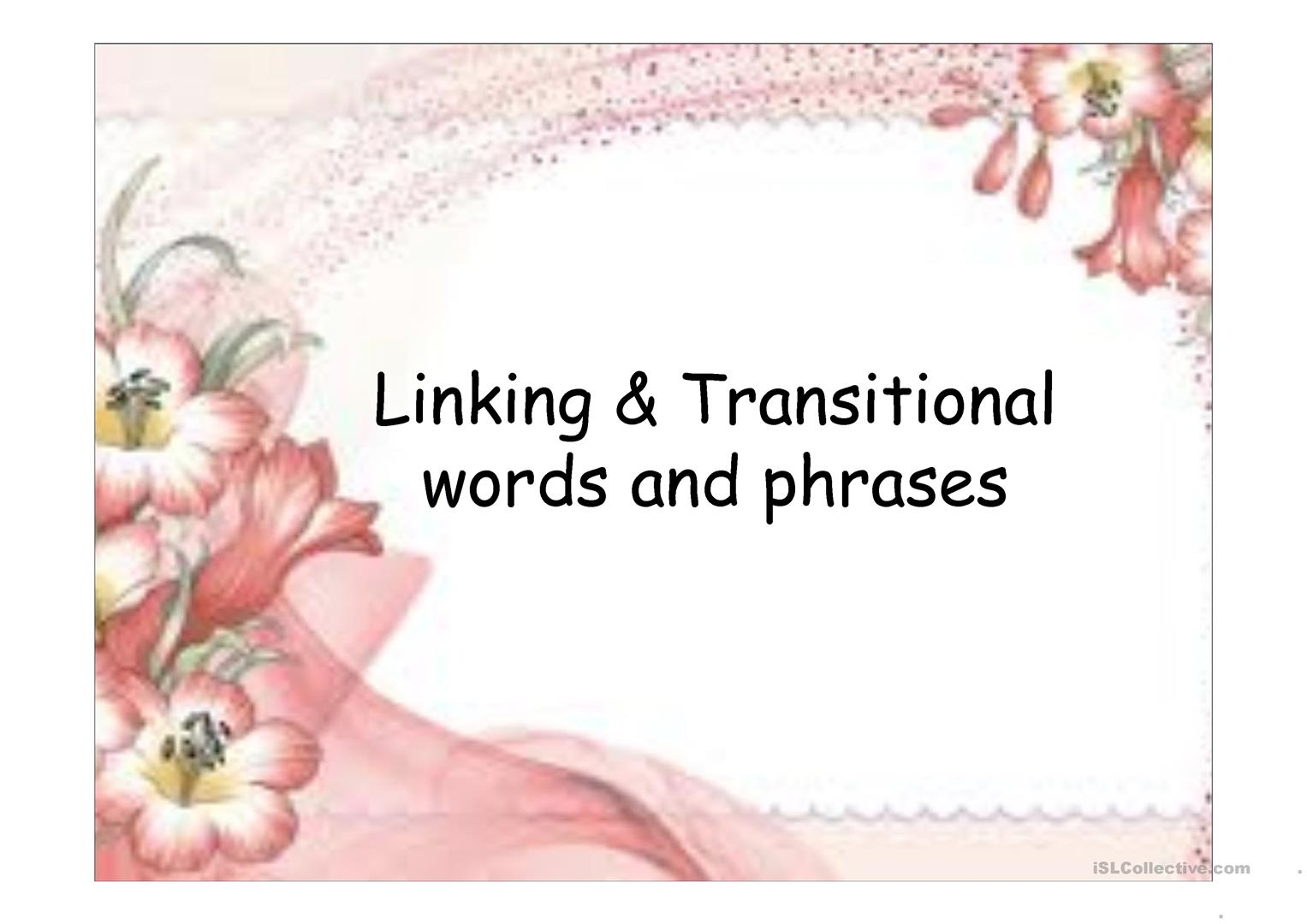 Linking Amp Transitional Words And Phrases Worksheet