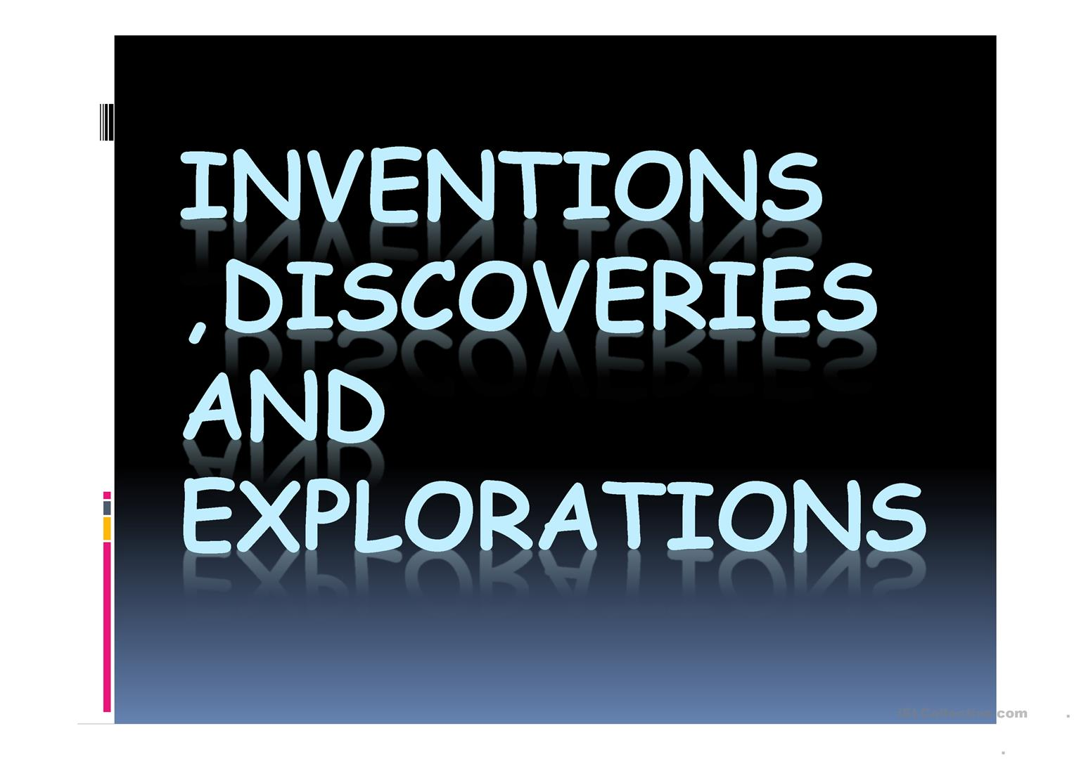 Past Tense Inventions Discoveries