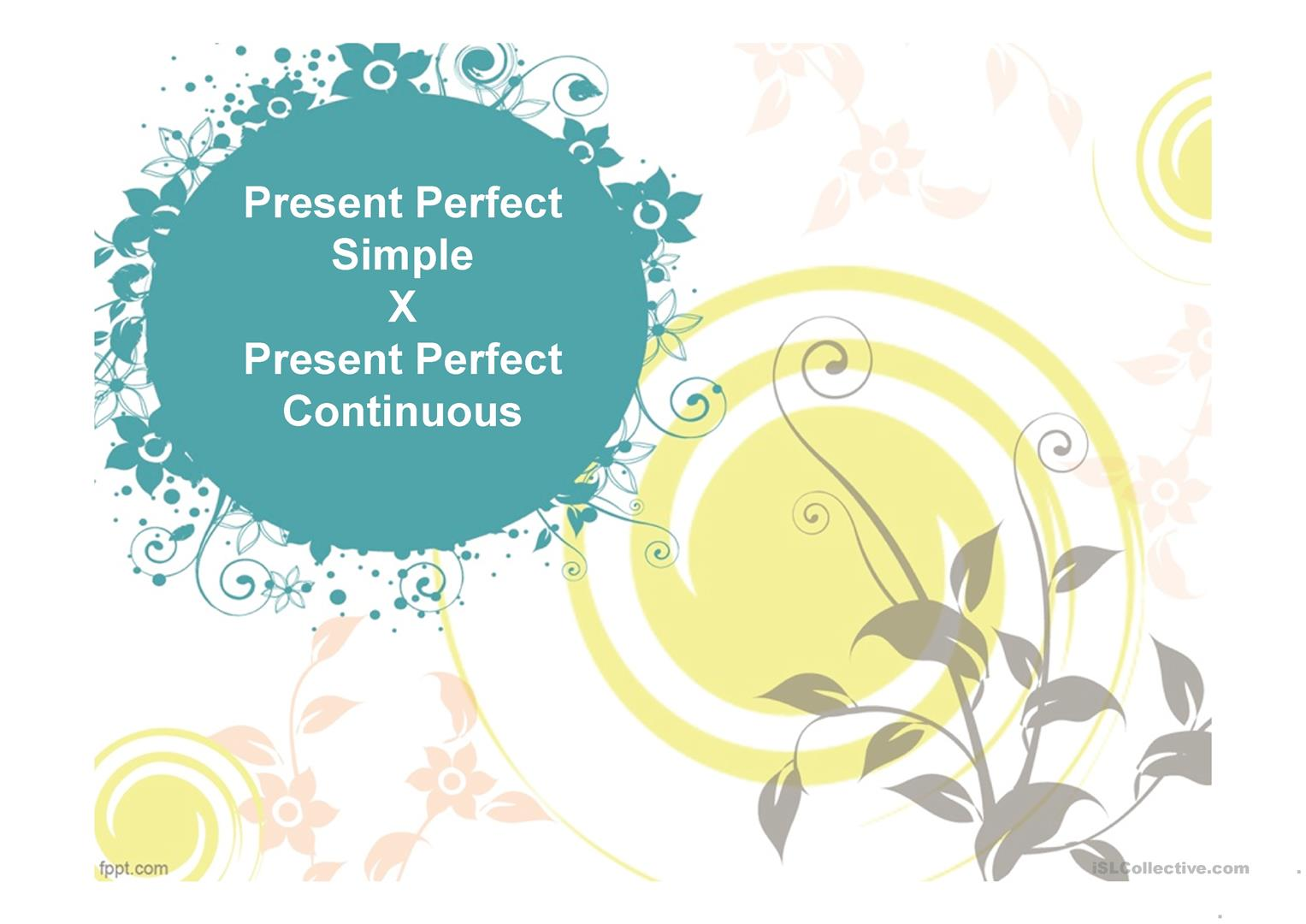 Present Perfect Amp Present Perfect Continuous Worksheet
