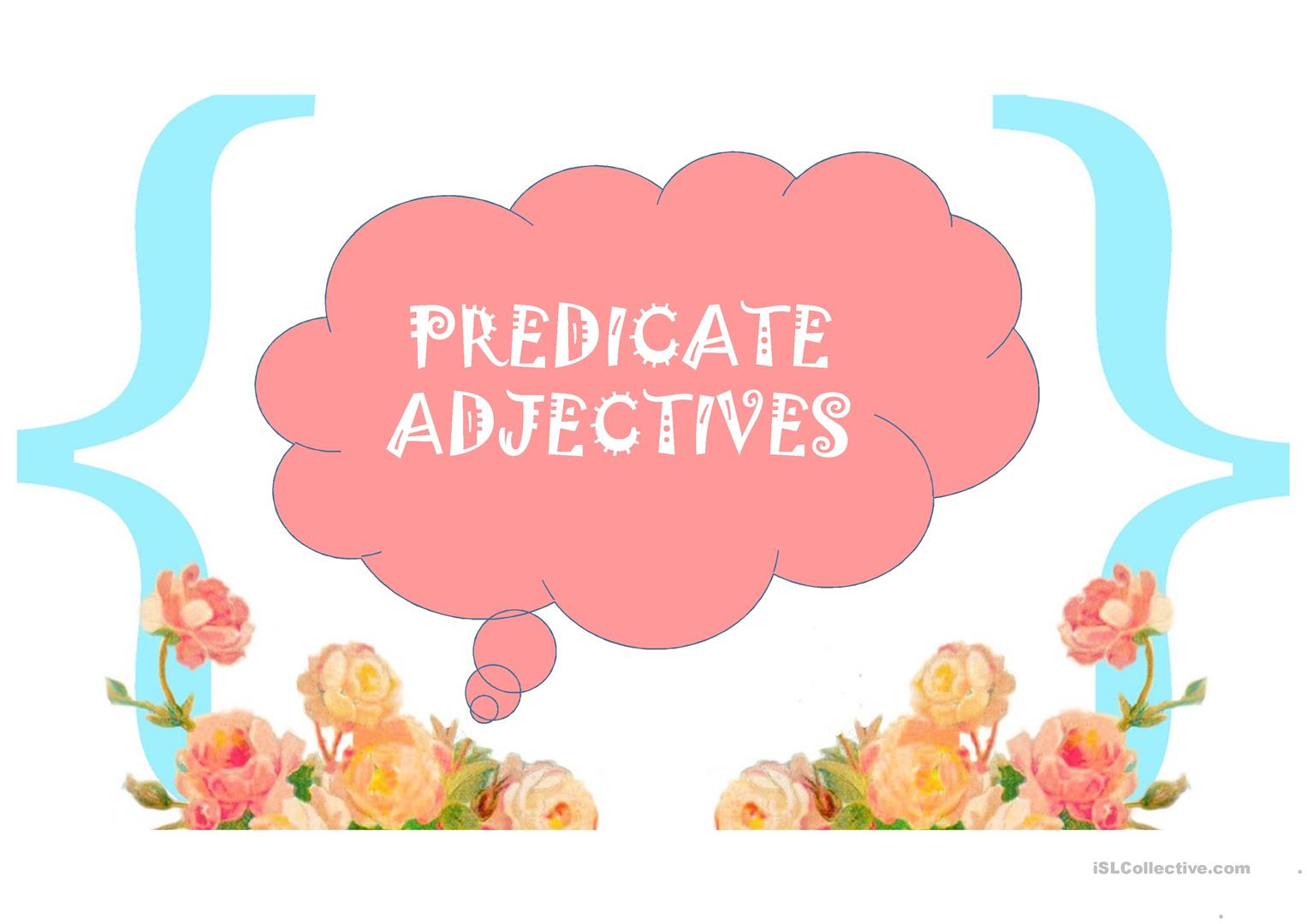 Practice On Predicate And Attributive Adjectives