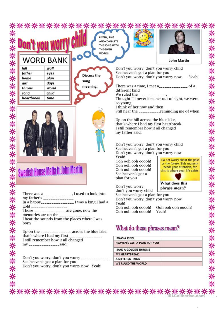 Song: Don't you worry child - English ESL Worksheets for distance learning and physical classrooms