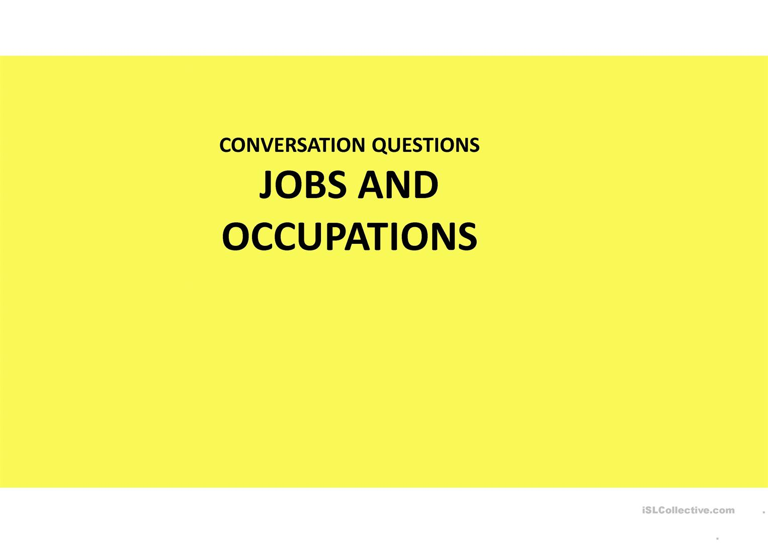Conversational Questions Jobs And Occupations Worksheet
