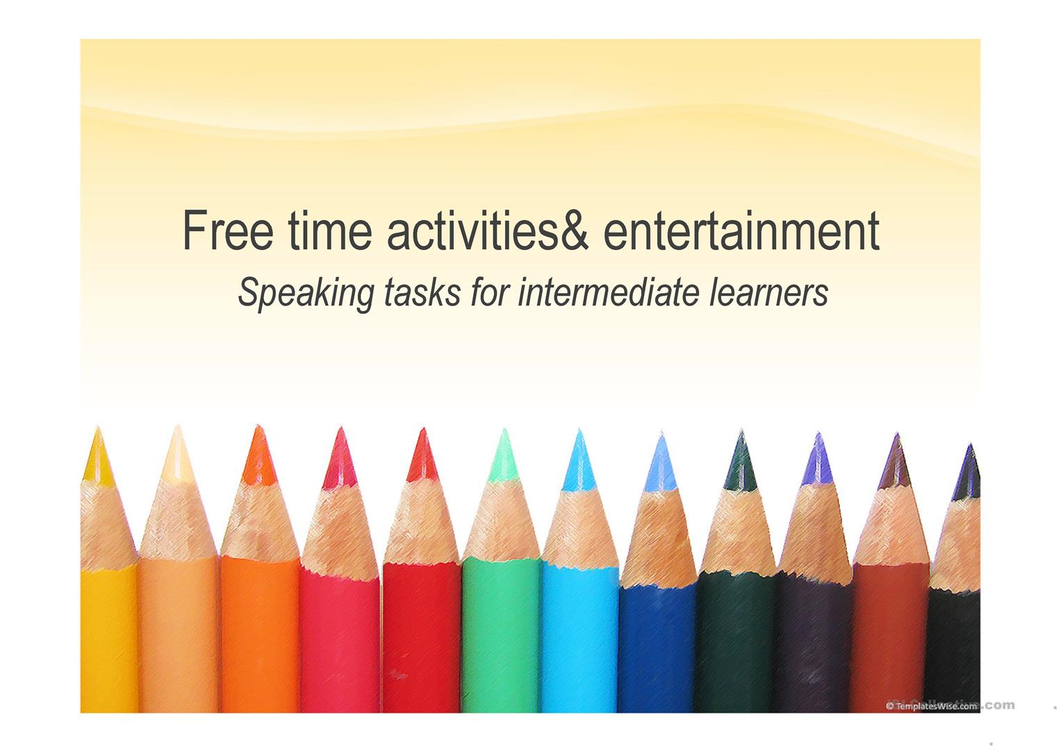 Free Time Activities And Entertainment Worksheet