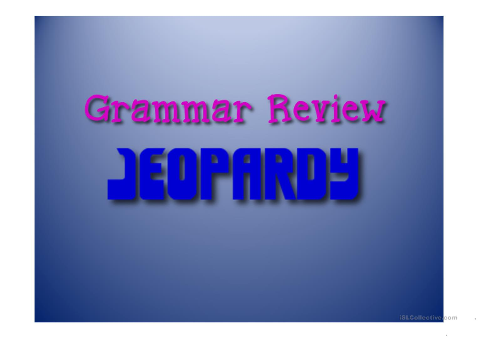 Grammar Review Jeopardy Game Worksheet