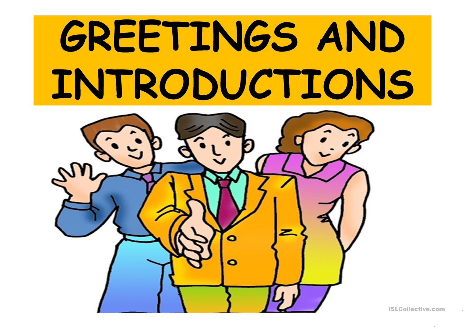 Greetings And Introductions