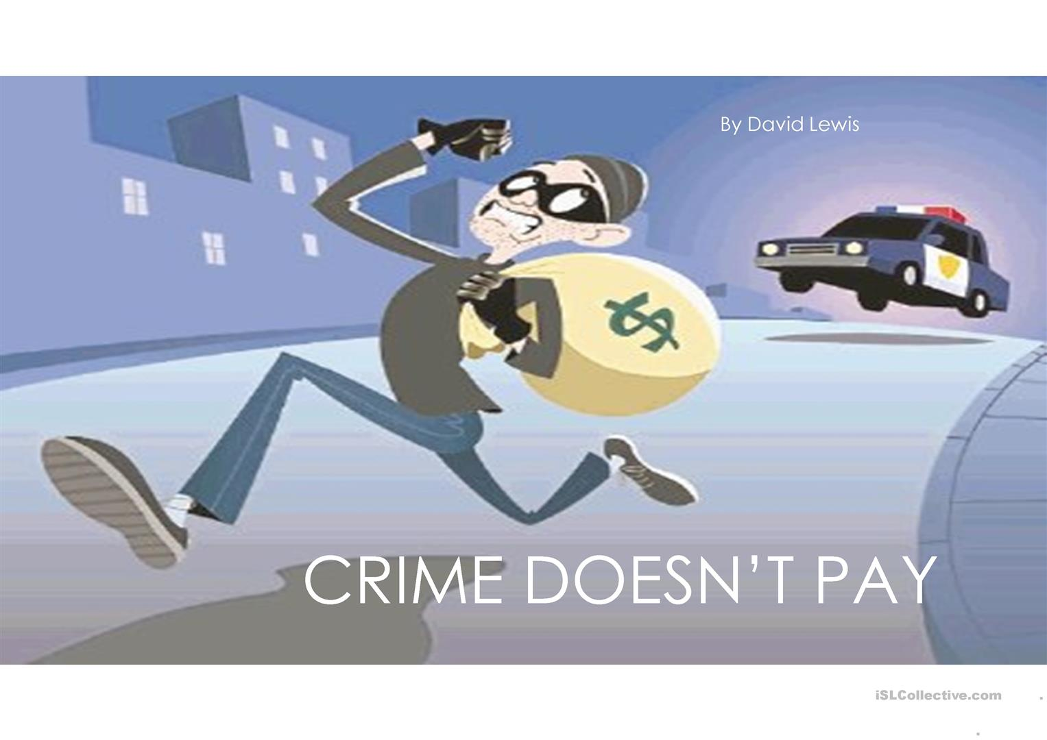 Crime Doesn T Pay Worksheet