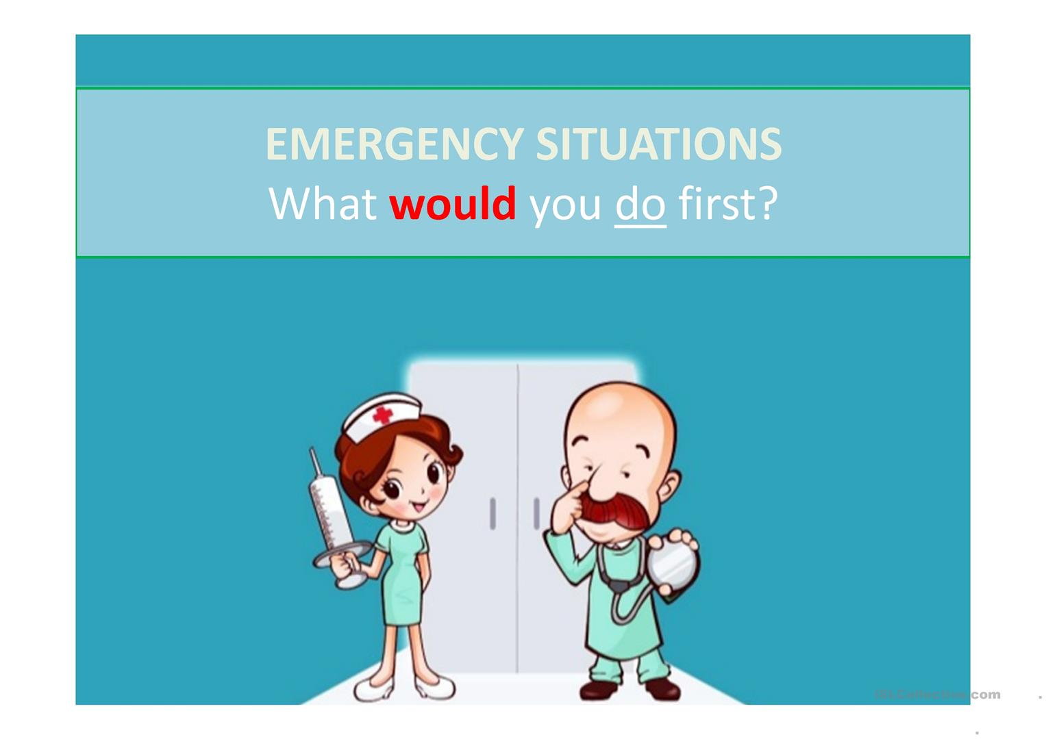 Emergency Situations What Would You First Unreal