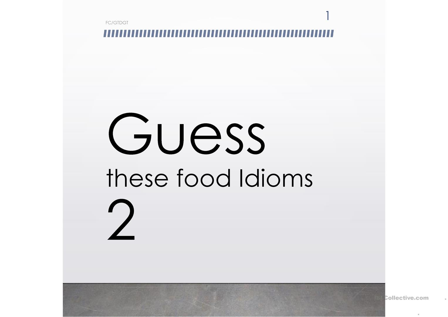 Guess The Food Idioms 2 Fc Gtdgt