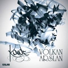 Kayde – Volkan Arslan