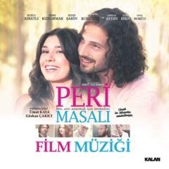 Peri Masalı (Orijinal Film Müzikleri) Umut Kaya & Gürkan Çakıcı