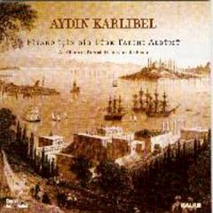 Piyano Için Bir Türk Tarihi Albümü – Aydin Karlibel