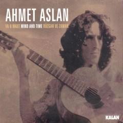 Rüzgar ve Zaman – Ahmet Aslan