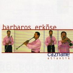 Cazname – Barbaros Erköse
