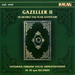 Gazeller 2 – 78 Devirli Tas Plak Kayitlari – Various Artists