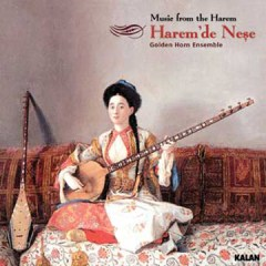 Harem'de Neşe – Golden Horn Ensemble