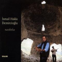 Nasibolsa – Ismail Hakki Demircioglu