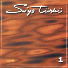 Su'ya Türkü 1 – Suya Türkü Grubu