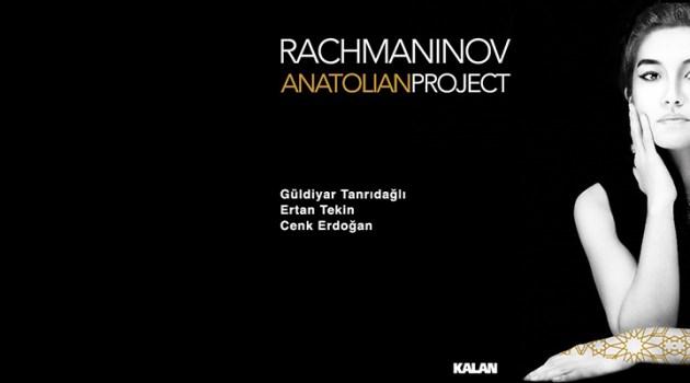 Rachmaninov / Anatolian Project